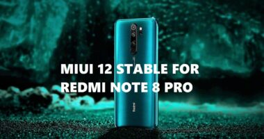 miui 12 stable for Redmi note 8 pro