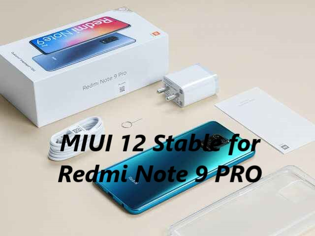 Redmi note 9 Pro MIUI 12 Stable update