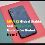 Redmi Note 7 MIUI 12 Stable update and Andoid 10